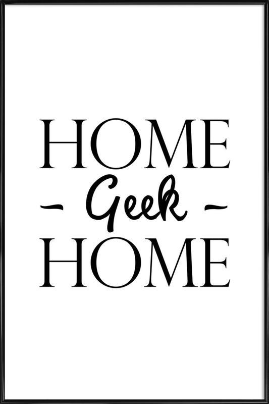 Home Geek Home -Bild mit Kunststoffrahmen