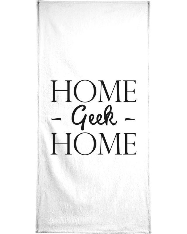 Schwarz & Weiß, Lustig, Umzug, Zitate & Slogans, Home Geek Home -Handtuch