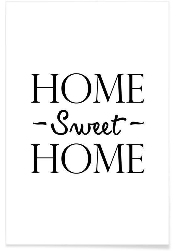 Sort & hvidt, Indflytningsfest, Home Sweet Home Plakat
