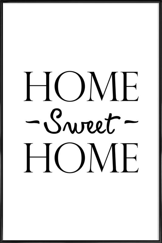 Home Sweet Home affiche encadrée