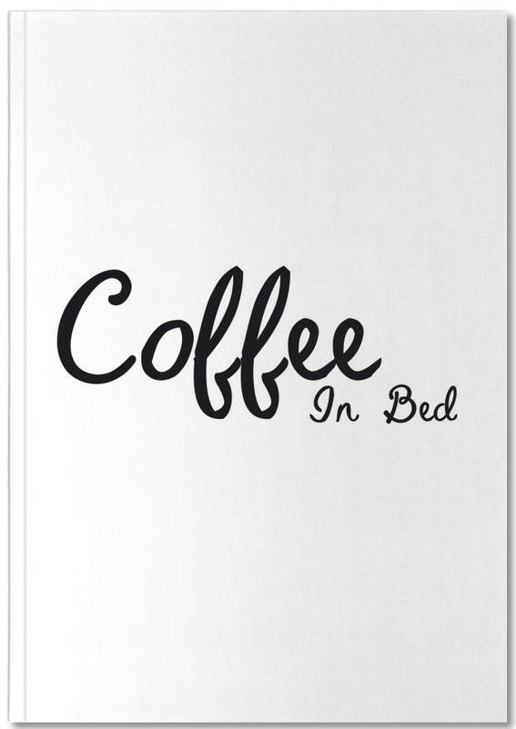 Citations et slogans, Noir & blanc, Crémaillères, Coffee In Bed Notebook