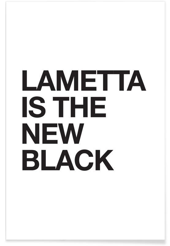 Lametta Is The New Black Plakat