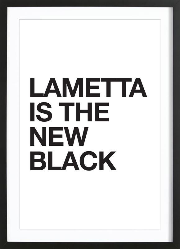 Lametta Is The New Black Poster i träram