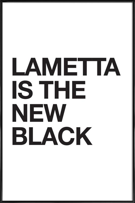 Lametta Is The New Black Poster i standardram