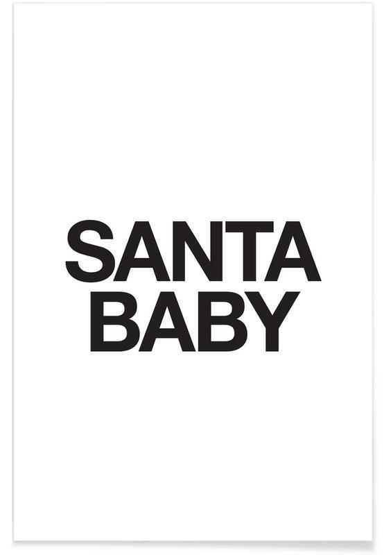 Sort & hvidt, Jul, Santa Baby Plakat