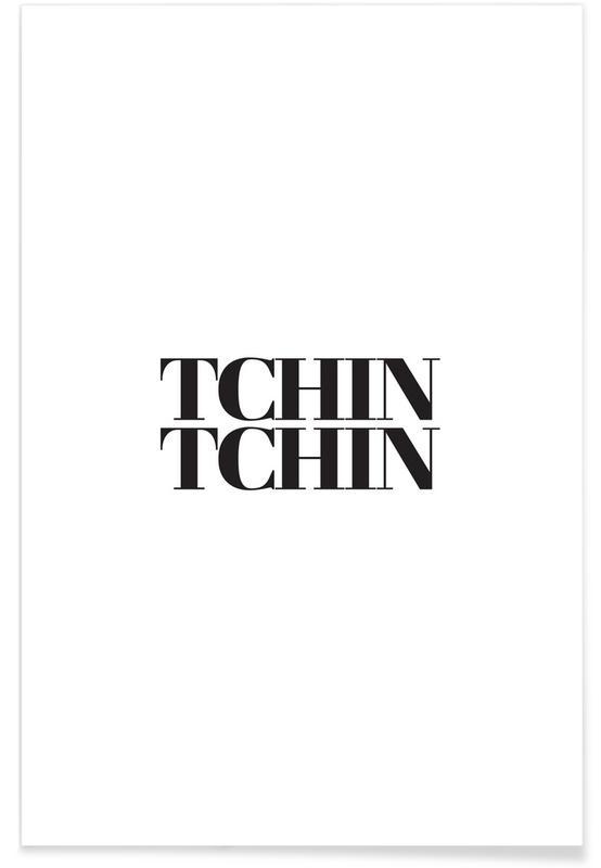 Sort & hvidt, Tchin Tchin Plakat