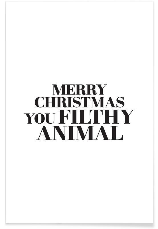 Svart & vit, Jul, Filthy Animal Poster