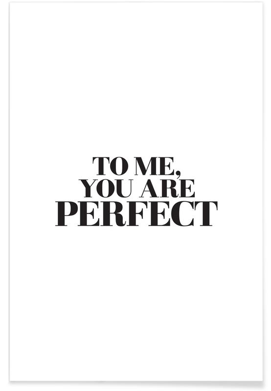 Bianco & nero, Motivazionali, Citazioni & slogan, To Me... poster