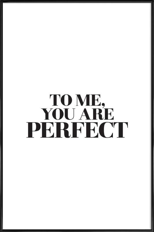 To Me... affiche encadrée