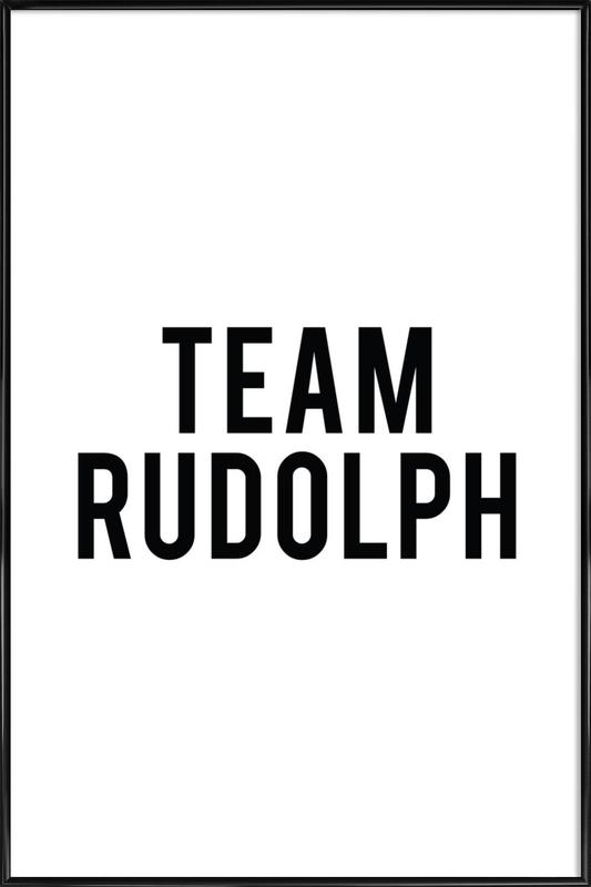Team Rudolph Framed Poster