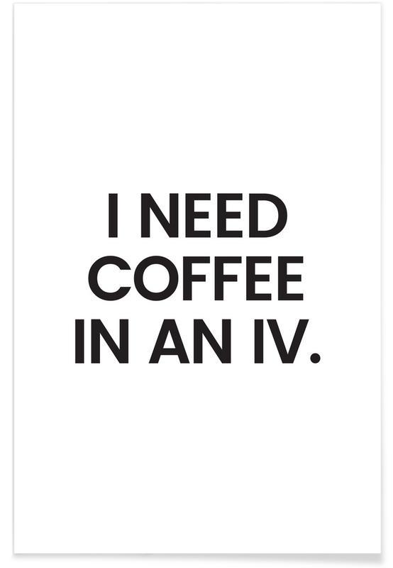 Citater & sloganer, Sort & hvidt, Kaffe, Coffee Plakat