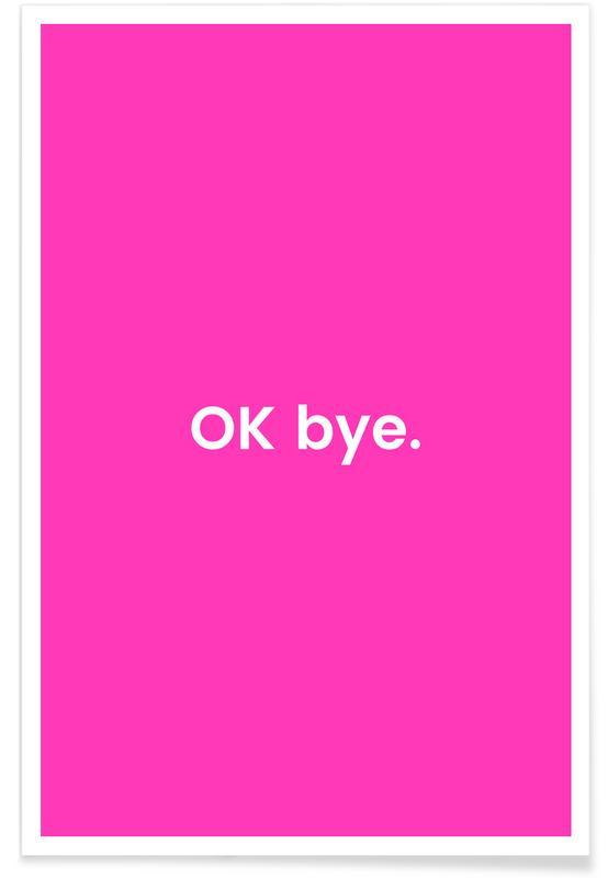 , Bye Plakat