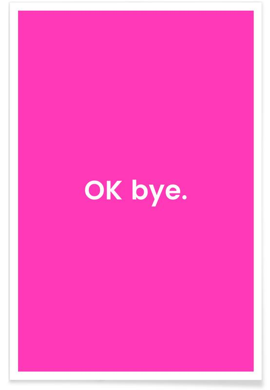 Bye poster