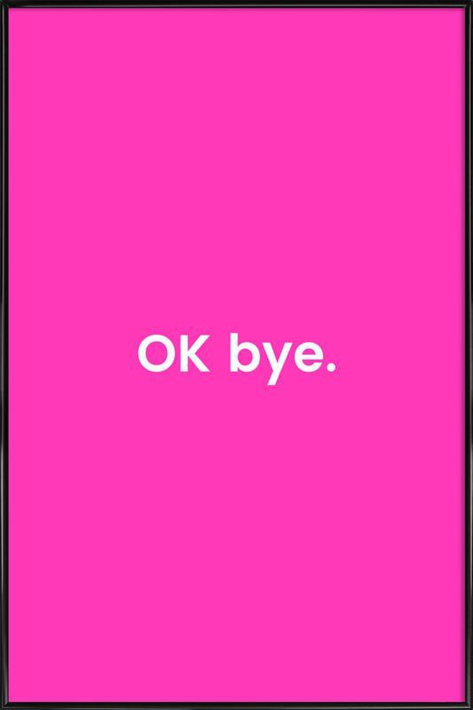Bye Poster i standardram
