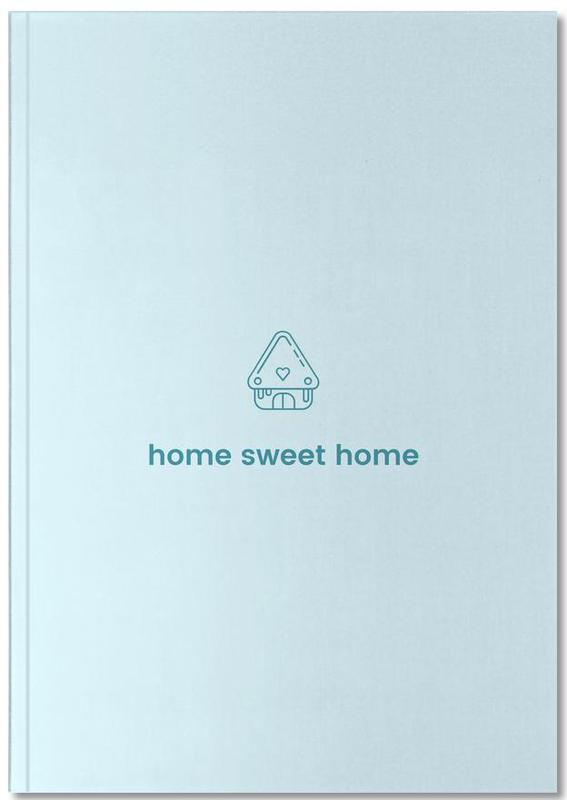 Crémaillères, Home Sweet Home Notebook