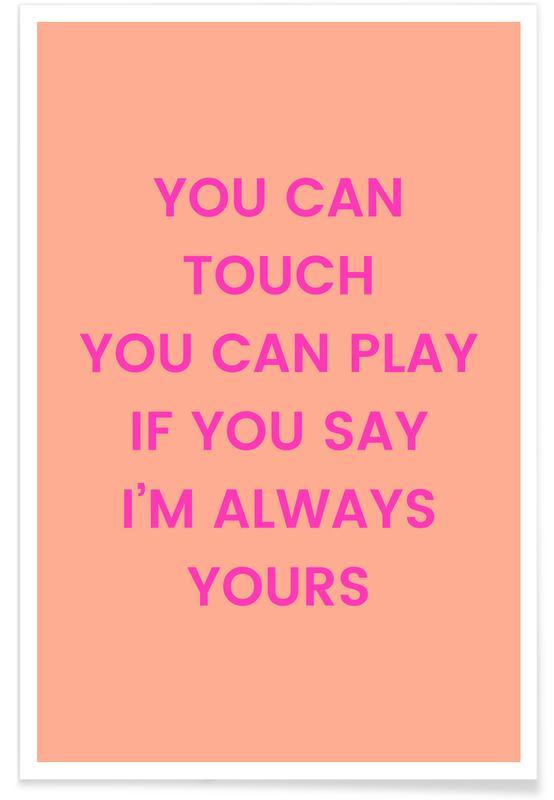 Årsdag & kærlighed, Valentinsdag, Lyrik, I'm Always Yours Plakat