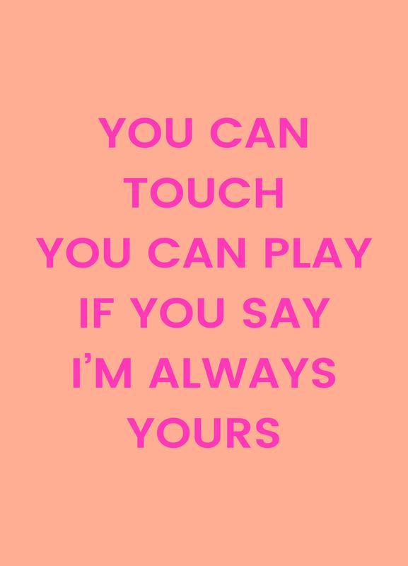 I'm Always Yours Canvastavla
