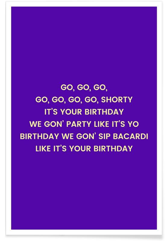 Fødselsdage, Lyrik, Go Shorty Plakat