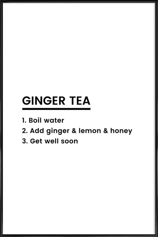 Ginger Tea Recipe Poster i standardram