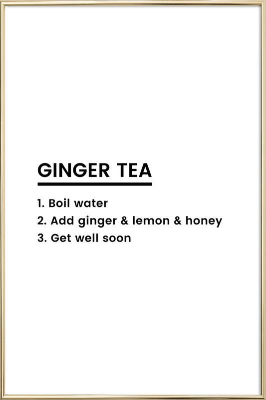 Ginger Tea Recipe Poster in Aluminium Frame