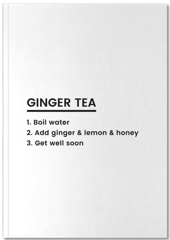Excuses, Noir & blanc, Ginger Tea Recipe Notebook