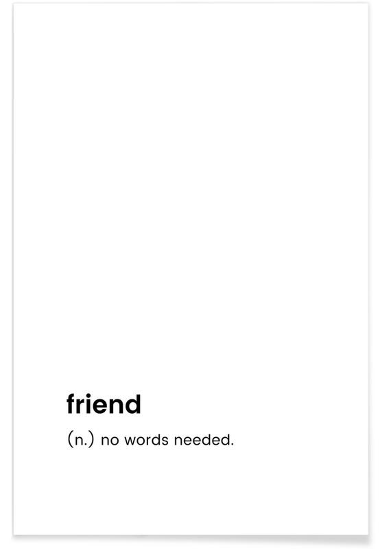Sort & hvidt, Friend Plakat