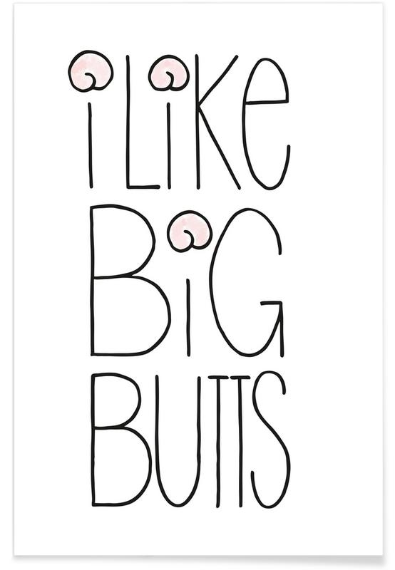 I Like Big Butts -Poster