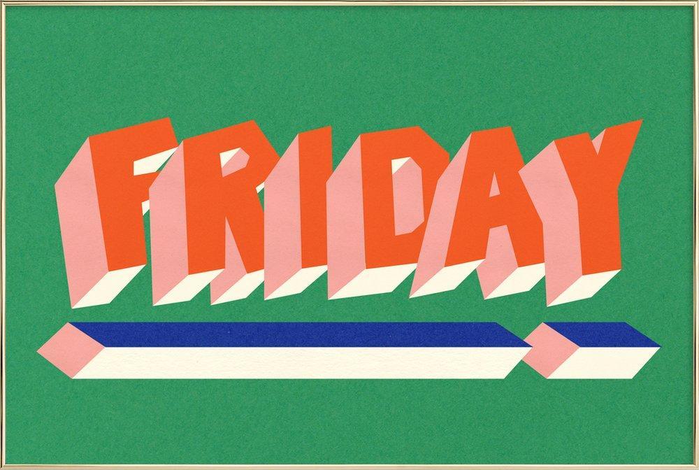 FRIDAY! -Poster im Alurahmen
