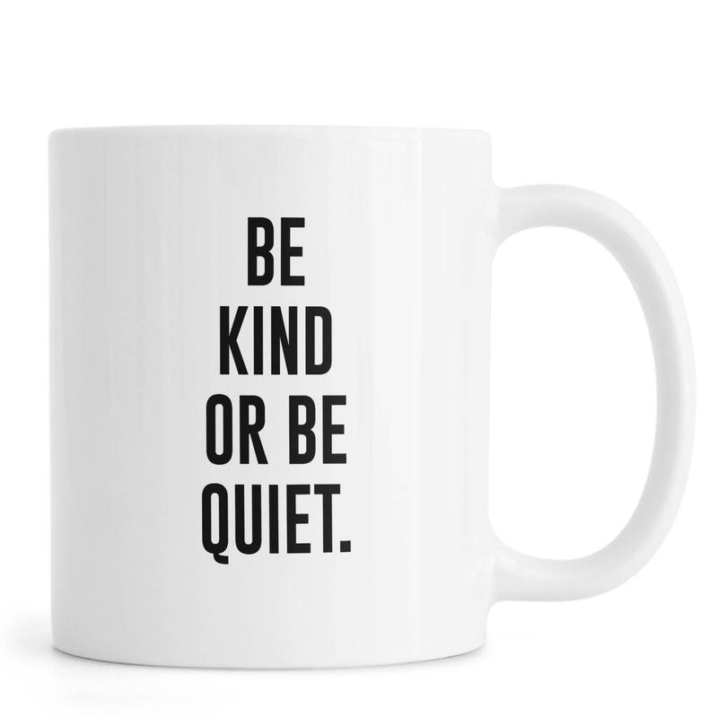 Be Kind -Tasse