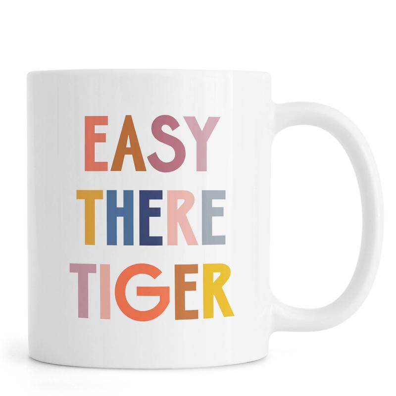 Easy There Tiger Mug