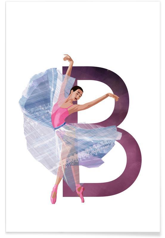 Nursery & Art for Kids, Dance, B Ballet Poster