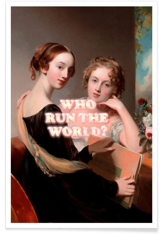 Porträts, Who Run the World -Poster