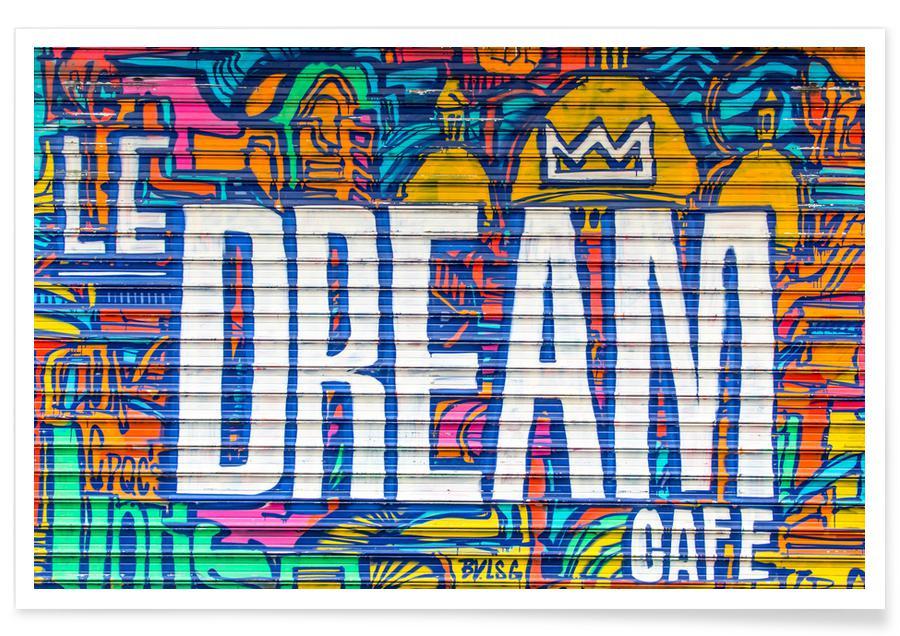 Street Art, Le Dream Caf' -Poster