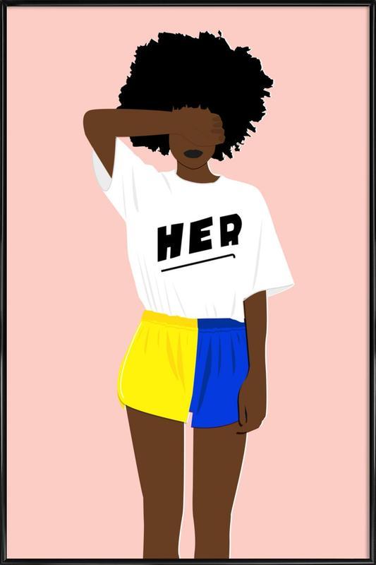 Her I Framed Poster