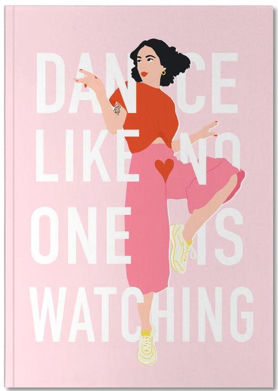 Citations et slogans, Motivation, Dance Like Notebook