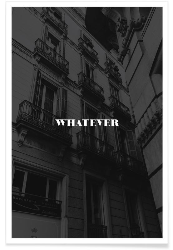 Motivation, Whatever -Poster