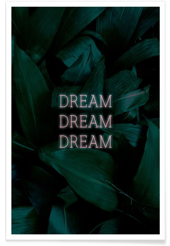 Feuilles & Plantes, Dream Dream Dream affiche