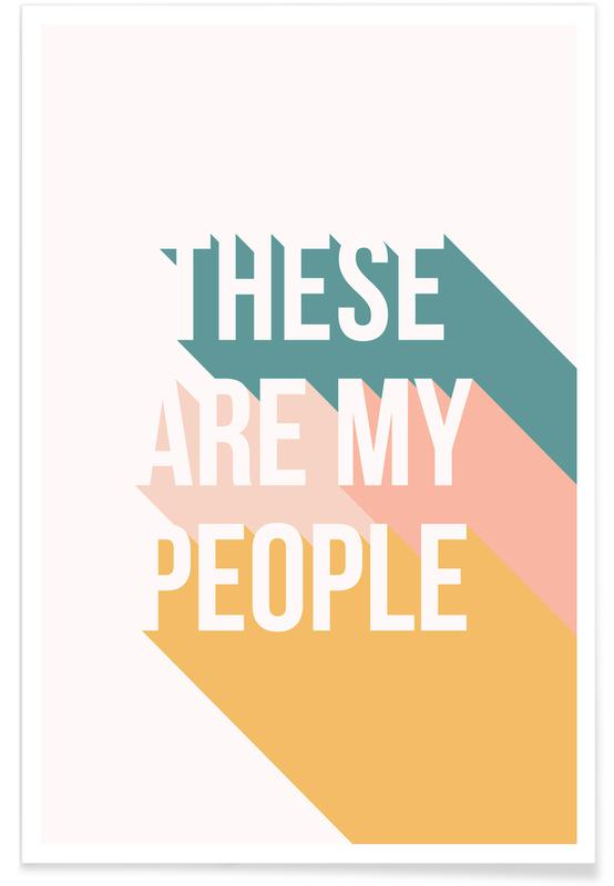 These Are My People Poster