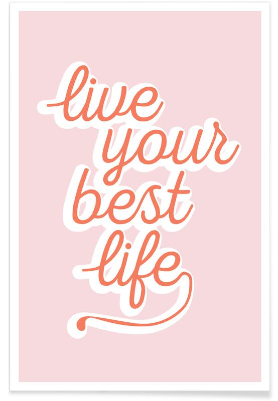 Live your Best Life -Poster