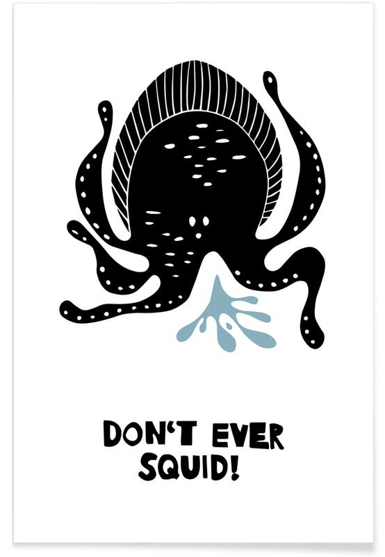 Don't Ever Squid! Poster