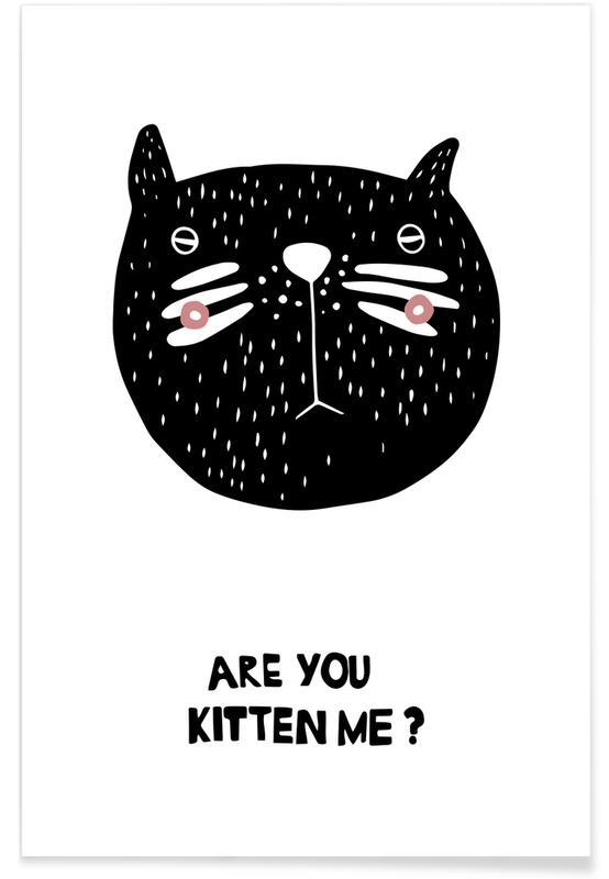 Zwart en wit, Kunst voor kinderen, Katten, Are You Kitten Me? poster
