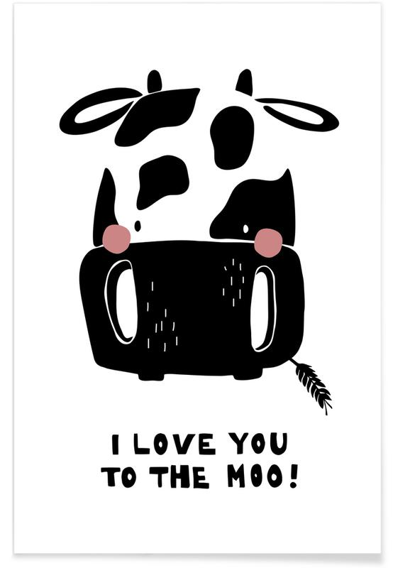 I Love You To The Moo. -Poster