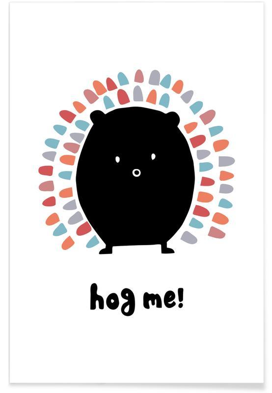 Noir & blanc, Art pour enfants, Hog me! affiche