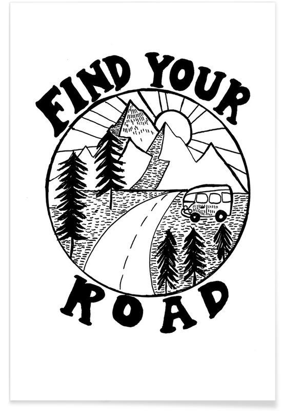 Noir & blanc, Motivation, Voyages, Find Your Road affiche
