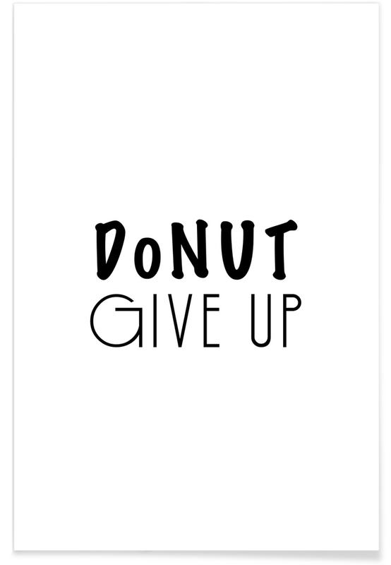 DONUT GIVE UP -Poster