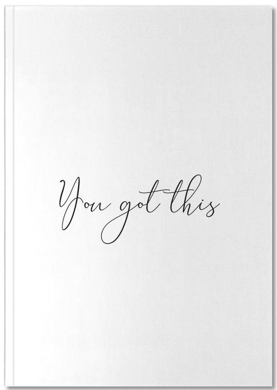 Schwarz & Weiß, Liebeszitate, Motivation, YOU GOT THIS Notebook