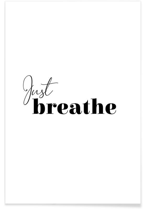Yoga, Zitate & Slogans, Schwarz & Weiß, Motivation, Yoga - Just Breathe -Poster