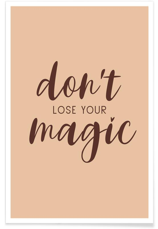 Don't Lose Your Magic -Poster