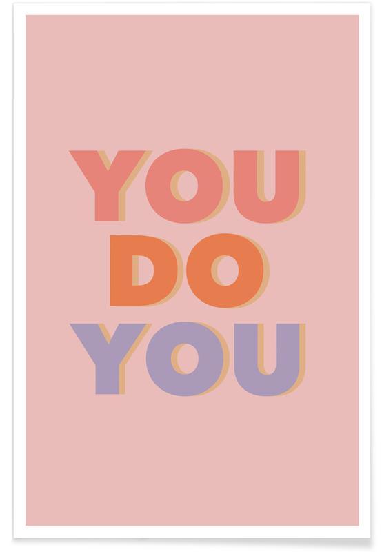 You Do You -Poster