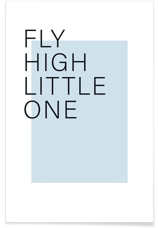 Fly High Little One -Poster